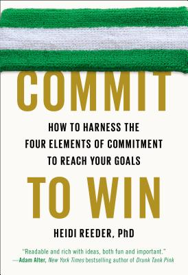 Commit to Win By Reeder, Heidi
